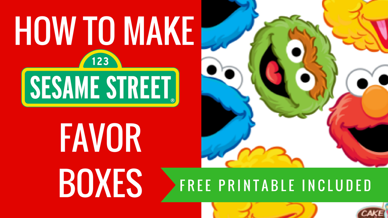 How To Make Sesame Street Party Favour Box Decorations Printables Included Ellierosepartydesigns Com