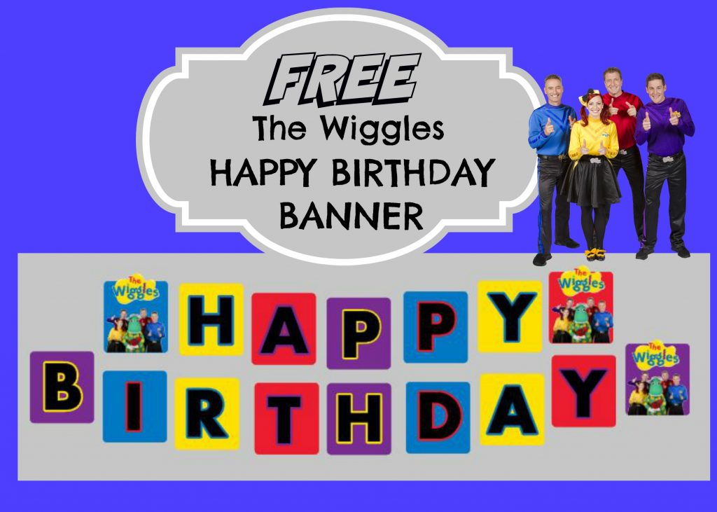 How to make The Wiggles Happy Birthday Banner