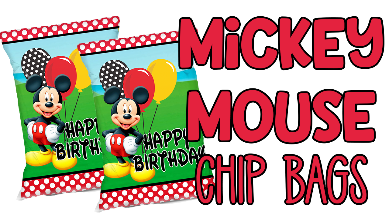 FREE MICKIE MOUSE CHIP BAG PRINTABLE TEMPLATE