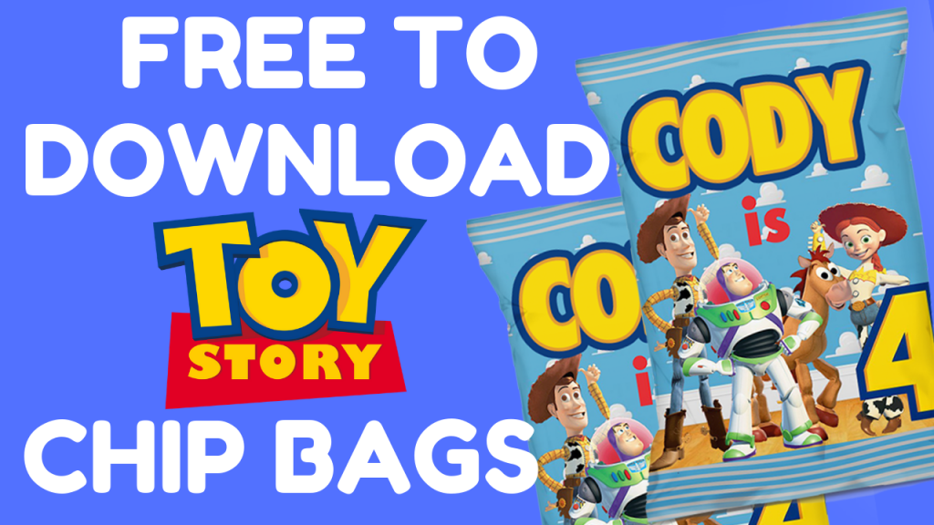 FREE TO DOWNLOAD TOY STORY CHIP BAGS PARTY FAVORS