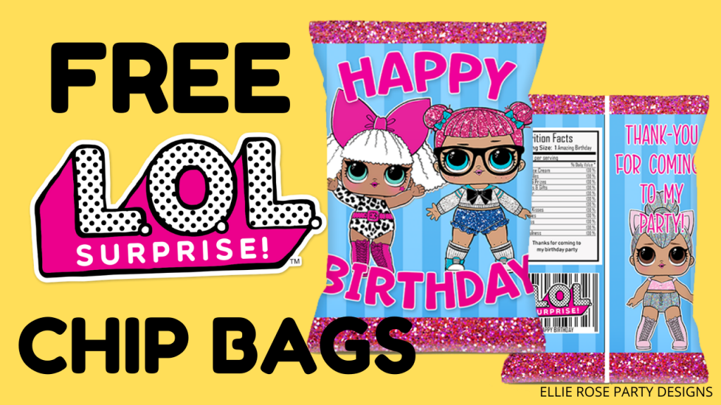 FREE LOL SUPRISE DOLL PARTY FAVOR CHIP BAGS