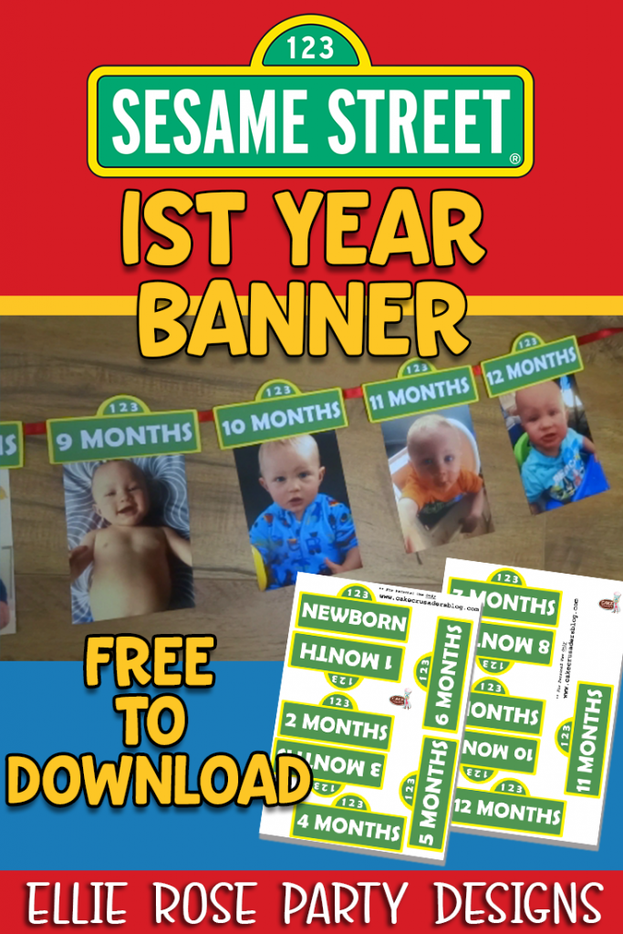 Sesame Street first year photo banner NEWBORN TO 12 MONTH FREE TO DOWNLOAD